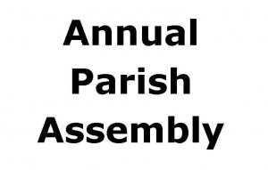 Annual Parish Assembly